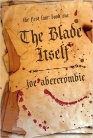 The Blade Itself by Joe Abercrombie- The Tarantino of Fantasy